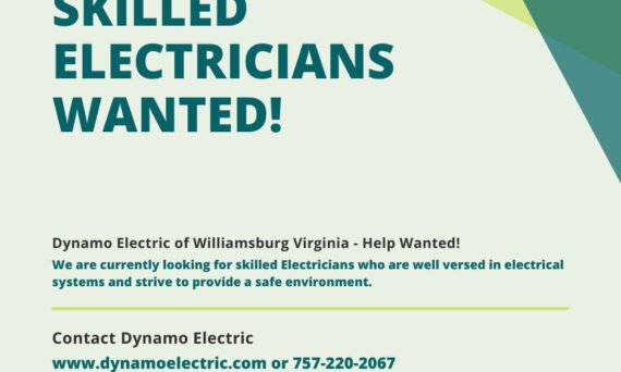 Skilled Electricians Wanted - Dynamo Electric - Williamsburg Virginia